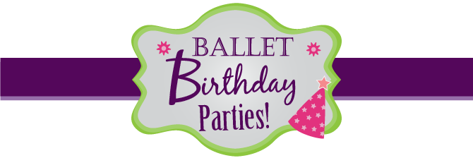 Ballet Birthday Parties